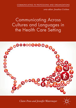 Penn, Claire - Communicating Across Cultures and Languages in the Health Care Setting, e-bok