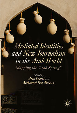 Douai, Aziz - Mediated Identities and New Journalism in the Arab World, ebook