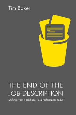 Baker, Tim - The End of the Job Description, ebook
