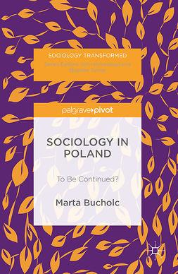 Bucholc, Marta - Sociology in Poland, e-bok