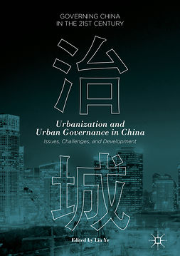 Ye, Lin - Urbanization and Urban Governance in China, ebook
