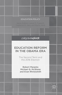 MCSHANE, MICHAEL Q. - Education Reform in the Obama Era, ebook