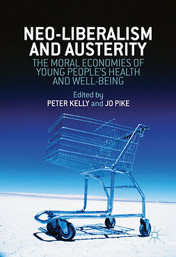 Kelly, Peter - Neo-Liberalism and Austerity, ebook