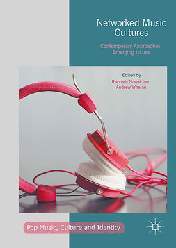 Nowak, Raphaël - Networked Music Cultures, ebook