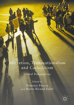 Erdal, Marta Bivand - Migration, Transnationalism and Catholicism, e-bok
