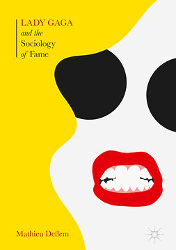Deflem, Mathieu - Lady Gaga and the Sociology of Fame, e-bok