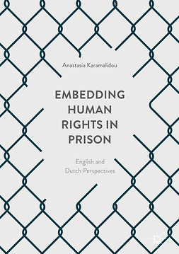 Karamalidou, Anastasia - Embedding Human Rights in Prison, ebook