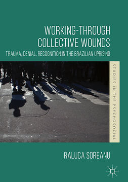 Soreanu, Raluca - Working-through Collective Wounds, ebook