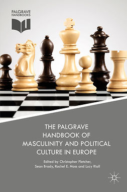 Brady, Sean - The Palgrave Handbook of Masculinity and Political Culture in Europe, ebook