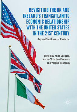 Groutel, Anne - Revisiting the UK and Ireland's Transatlantic Economic Relationship with the United States in the 21st Century, ebook