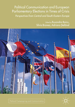 Boicu, Ruxandra - Political Communication and European Parliamentary Elections in Times of Crisis, ebook