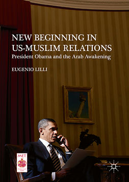 Lilli, Eugenio - New Beginning in US-Muslim Relations, ebook