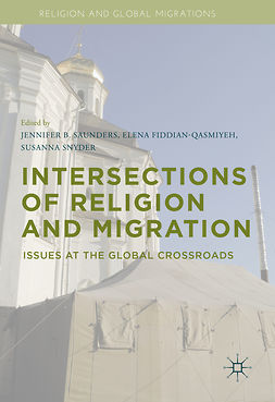 Fiddian-Qasmiyeh, Elena - Intersections of Religion and Migration, ebook