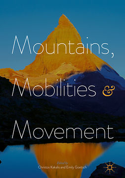 Goetsch, Emily - Mountains, Mobilities and Movement, e-bok