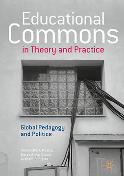 Ford, Derek R. - Educational Commons in Theory and Practice, ebook