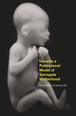 Walker, Ruth - Towards a Professional Model of Surrogate Motherhood, e-bok