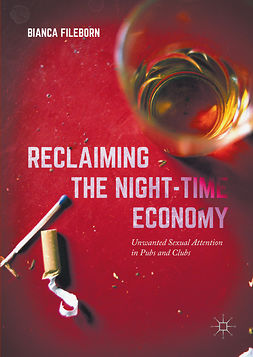 Fileborn, Bianca - Reclaiming the Night-Time Economy, ebook
