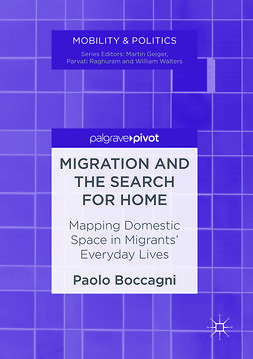 Boccagni, Paolo - Migration and the Search for Home, ebook