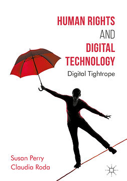 Perry, Susan - Human Rights and Digital Technology, ebook