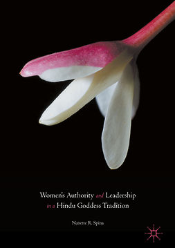 Spina, Nanette R. - Women's Authority and Leadership in a Hindu Goddess Tradition, ebook