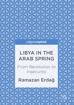 Erdağ, Ramazan - Libya in the Arab Spring, ebook