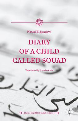 Saadawi, Nawal - Diary of a Child Called Souad, e-bok