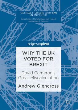 Glencross, Andrew - Why the UK Voted for Brexit, e-kirja