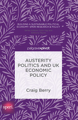 Berry, Craig - Austerity Politics and UK Economic Policy, e-bok