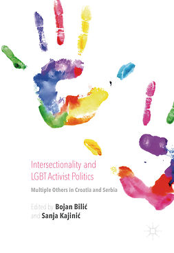 Bilić, Bojan - Intersectionality and LGBT Activist Politics, e-bok