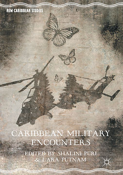 Puri, Shalini - Caribbean Military Encounters, ebook
