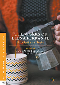 Bullaro, Grace Russo - The Works of Elena Ferrante, e-kirja