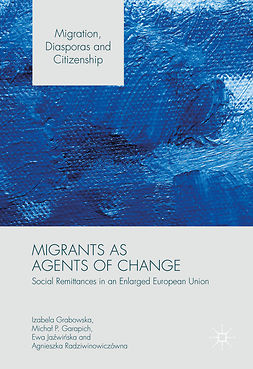 Garapich, Michał P. - Migrants as Agents of Change, ebook
