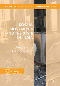 Nielsen, Kenneth Bo - Social Movements and the State in India, e-kirja