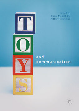 Goldstein, Jeffrey - Toys and Communication, e-bok