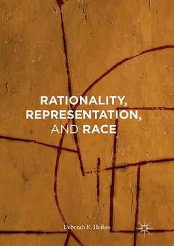 Heikes, Deborah K. - Rationality, Representation, and Race, ebook