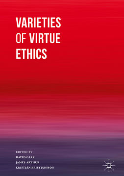 Arthur, James - Varieties of Virtue Ethics, ebook