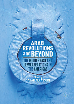 Alnasseri, Sabah - Arab Revolutions and Beyond, e-kirja