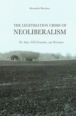 Bonanno, Alessandro - The Legitimation Crisis of Neoliberalism, ebook