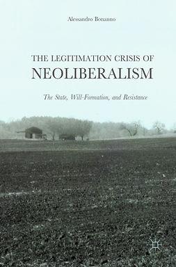 Bonanno, Alessandro - The Legitimation Crisis of Neoliberalism, ebook