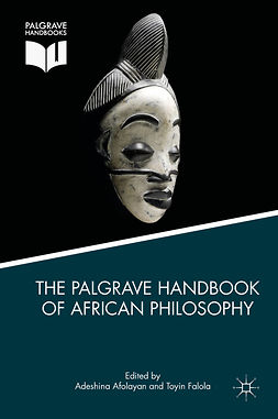 Afolayan, Adeshina - The Palgrave Handbook of African Philosophy, e-kirja