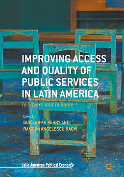 Naqvi, Ramona Angelescu - Improving Access and Quality of Public Services in Latin America, ebook