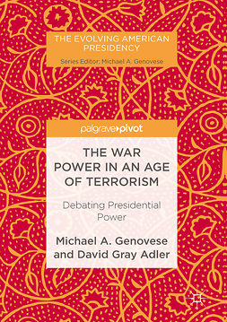 Adler, David Gray - The War Power in an Age of Terrorism, e-bok