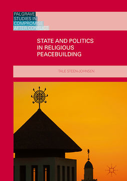 Steen-Johnsen, Tale - State and Politics in Religious Peacebuilding, ebook