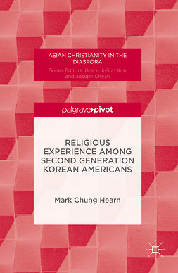Hearn, Mark Chung - Religious Experience Among Second Generation Korean Americans, ebook