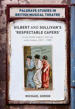 Goron, Michael - Gilbert and Sullivan's 'Respectable Capers', ebook