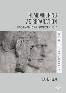 Figlio, Karl - Remembering as Reparation, ebook