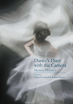Arendell, Telory D. - Dance's Duet with the Camera, ebook