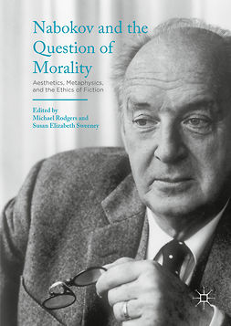 Rodgers, Michael - Nabokov and the Question of Morality, ebook