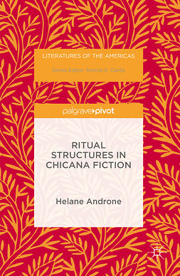 Androne, Helane - Ritual Structures in Chicana Fiction, e-bok