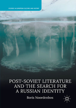 Noordenbos, Boris - Post-Soviet Literature and the Search for a Russian Identity, e-bok